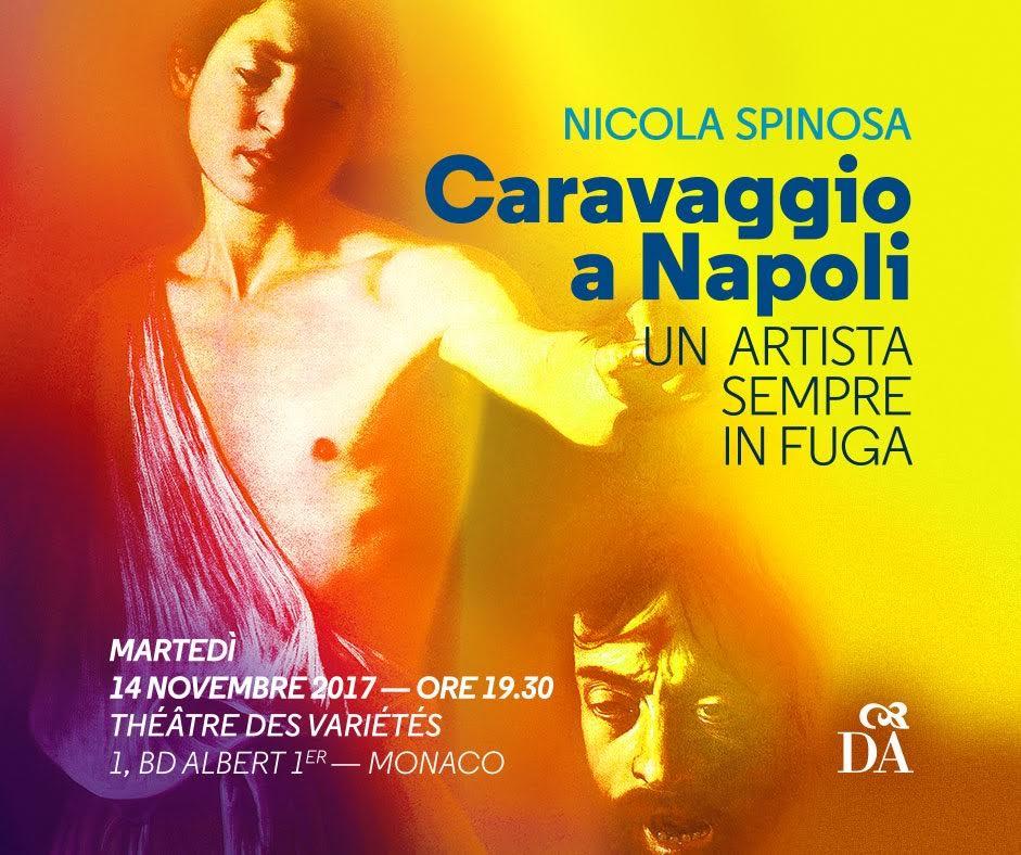 Caravaggio fugge in Costa Azzurra ospitato da La Dante